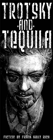 Trotsky and Tequila
