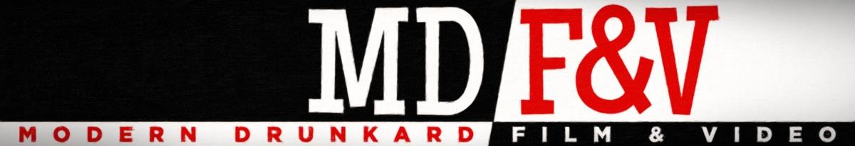 Modern Drunkard Film & Video